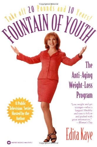 Fountain of Youth: The Anti-Aging Weight-Loss Program