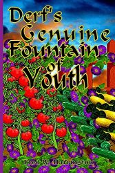 Derf's Fountain of Youth (Anti-Aging Book 1)