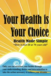 Your Health is Your Choice