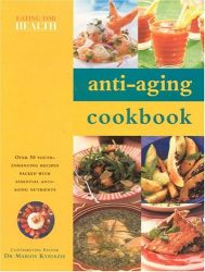 Anti-Aging Cookbook (Eating for Health)