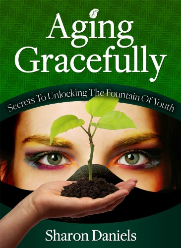 Aging Gracefully – Secrets To Unlocking The Fountain Of Youth