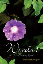 Weeds-1: Part One in 'Derf's Fountain of Youth in the Anti-Aging series