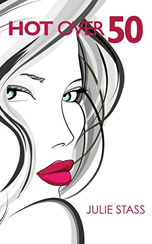 Hot Over 50: Making The Beauty And Wisdom Anti-Aging Connection
