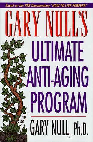 Gary Null's Ultimate Anti-Aging Program