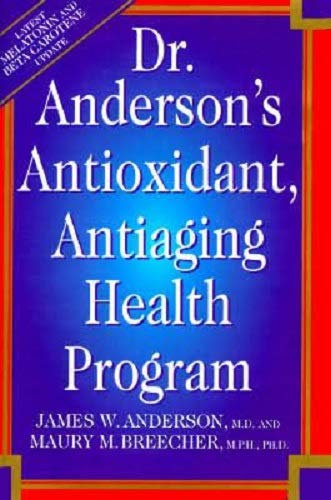 Dr. Anderson's Anti-Oxidant Anti-Aging Health Program