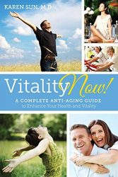 51ubGb6oUuL1 167x250 - Vitality Now! A Complete Anti-aging Guide to Enhance your Health and Vitality