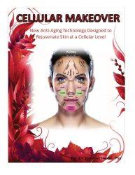 Cellular Makeover: New anti-aging technology designed to rejuvenate skin at a cellular level