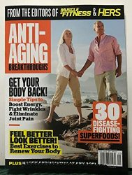 Anti-Aging Breakthroughs Feel Better From Muscle & Fitness 2019