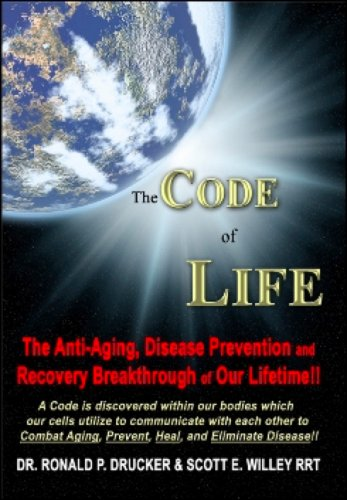 The Code of Life: The Anti-Aging, Disease Prevention and Recovery Breakthrough of Our Lifetime!!