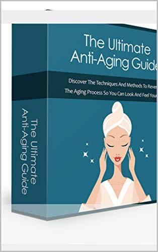 Ultimate Anti-Aging Guide