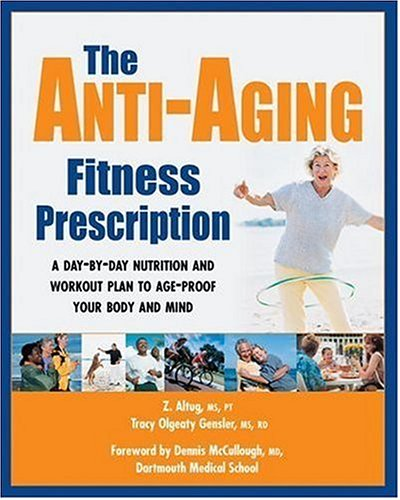The Anti-Aging Fitness Prescription