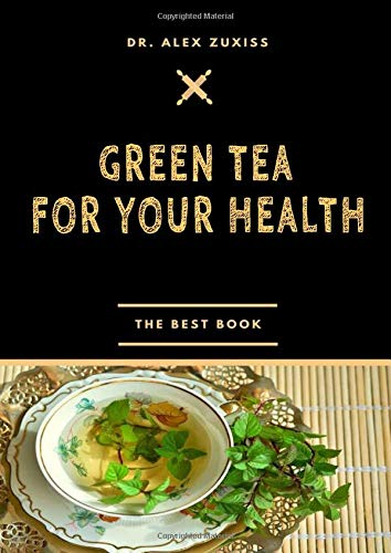Green Tea for your health: Cancer Prevention – Healthy Heart – Controlling Blood Sugar – Healthy Joints – Weight Loss – Memory Improvement – … Infections – Healthy Teeth – Anti-Aging