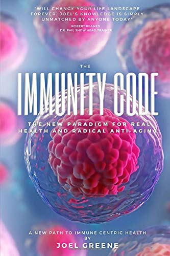 The Immunity Code: The New Paradigm for Immune Centric Health and Radical Anti-Aging.