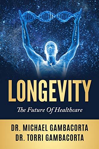 Longevity: The future of healthcare